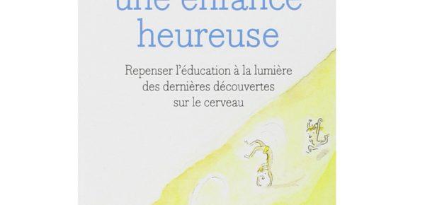 """Développement du cerveau de l'enfant – Catherine Gueguen """"Pour une enfance heureuse"""""""